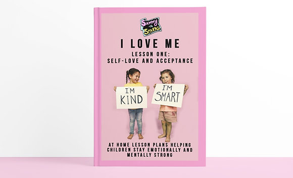 "The ""I LOVE ME"" Lesson Plan - SELF-LOVE AND ACCEPTANCE"