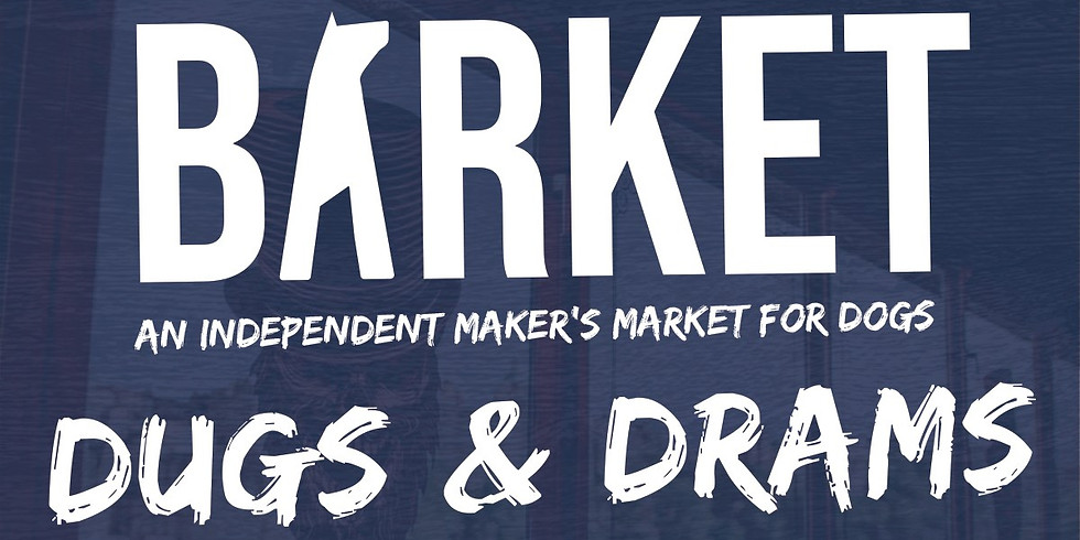 The Barket - Dugs & Drams