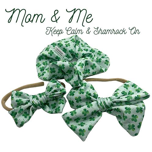 Keep Calm & Shamrock On (Mom & Me)