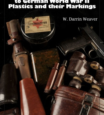 Kunststoffe: A Collector's Guide to German World War II Plastics and their Markings