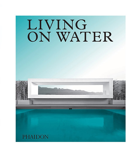 Phaidon Living on Water