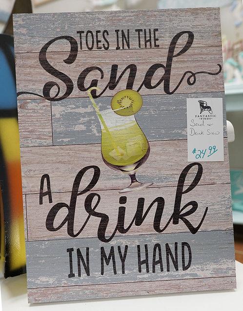 Sand & Drink Sign $24.99