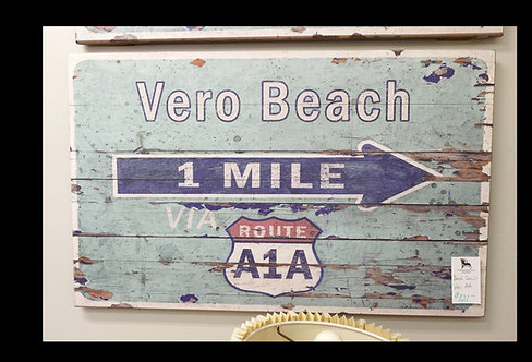 Beach Sign Vero A1A $121.00
