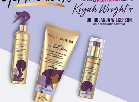 Another Great Instagram Live For Pantene Gold Series With Kiyah Wright And Dr. Rolanda Wilkerson!