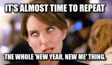 MY STRATEGY FOR STICKING TO NEW YEAR'S RESOLUTIONS...
