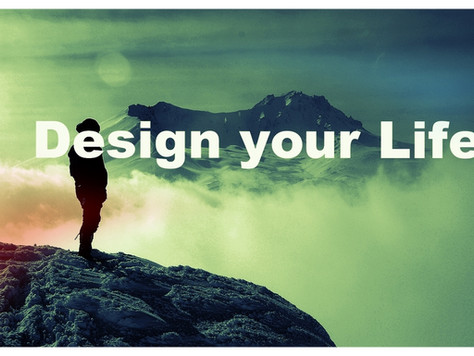 We Design Our Lives--So Stop Designing An Unfulfilled Life