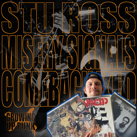 Episode: Stu Ross (Misery Signals & Comeback Kid)