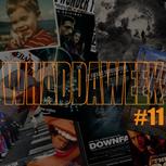 Whaddaweek #11