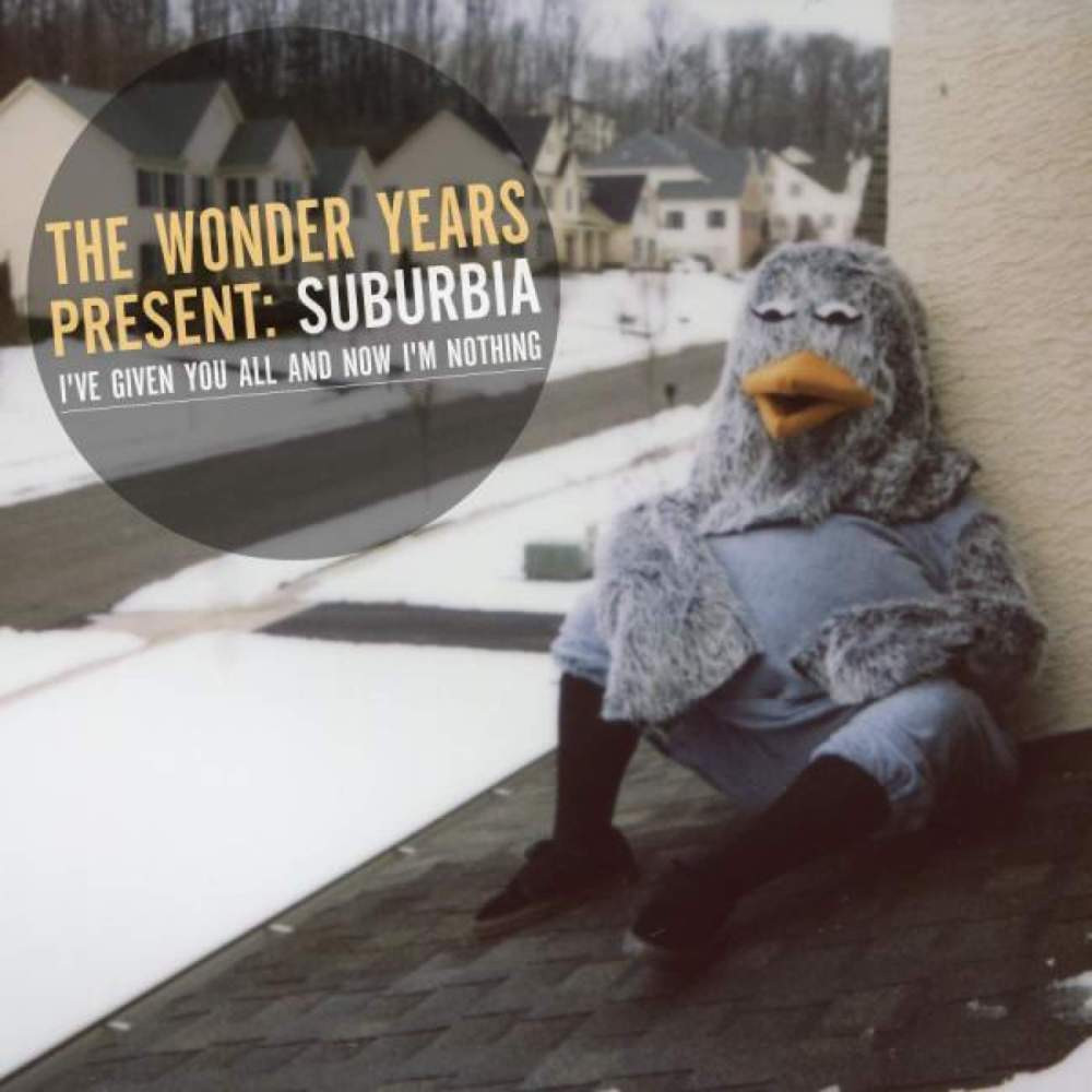The Wonder Years - Suburbia I've Given You All and Now I'm Nothing album art