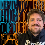 An Interview with Adam Nigh of Craig's Brother & Too Bad Eugene