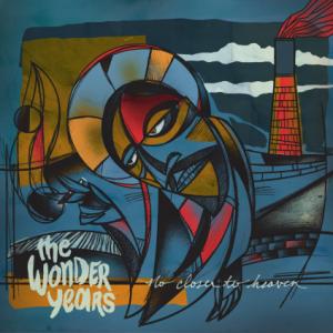 The Wonder Years - No Closer To Heaven album art