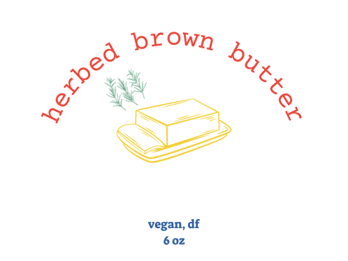 6 oz herbed brown butter