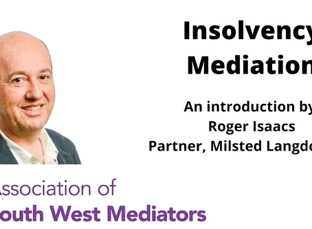 Insolvency mediation - an introduction by Roger Isaacs
