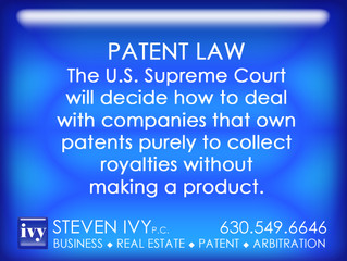 The U.S. Supreme Court will decide how to deal with companies that own patents purely to collect