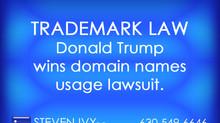 Donald Trump wins domain names usage lawsuit.