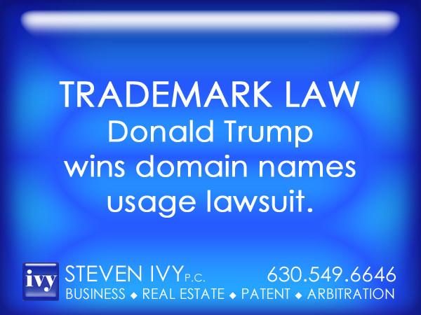 STEVEN IVY P.C. - Donald Trump wins domain names lawsuit.jpg