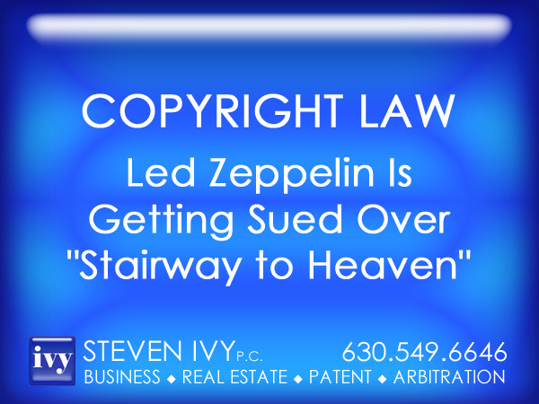STEVEN IVY PC - Led Zeppelin Is Getting Sued Over Stairway to Heaven.jpg