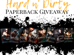 Hard n' Dirty Giveaway!