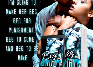 1 Day Until Beg for Daddy!