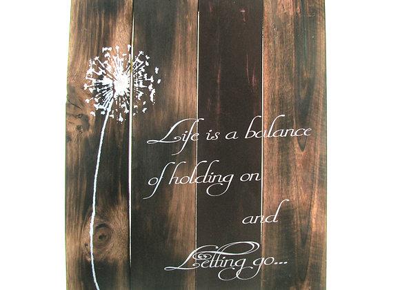 Wall Plaque - Life is a balanc