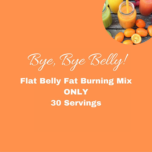 Flat Belly Fat Burning Mix Only