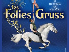 Les Folies Gruss : un nouveau concept show !