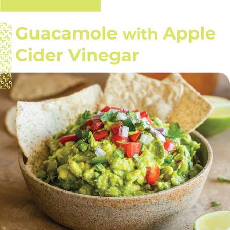 Guacamole W/ Apple Cider Vinegar