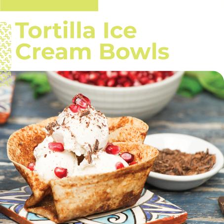 Tortilla Ice Cream Bowls