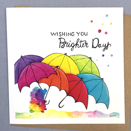 """Brighter Days"" Hedgehog card  6""x6"""