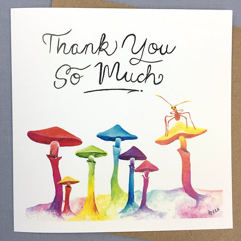 """Thank you so much"" 'shrooooooms card  6""x6"""