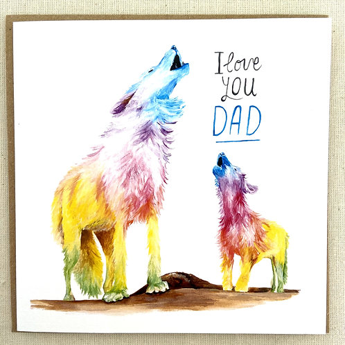 """I love you Dad"" Wolves card  6""x6"""