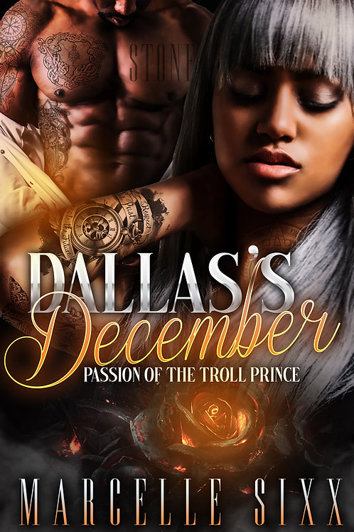Dallas's December: Passion of the Troll Prince