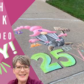 Chalk Your Walk! #25 - WOOHOO!