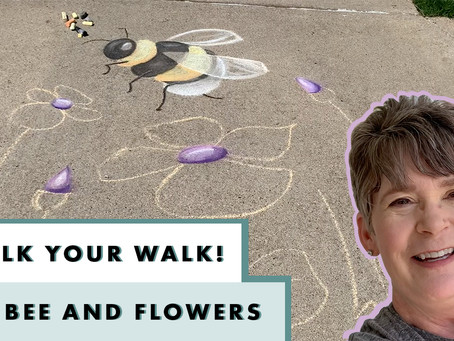 5th Chalk Your Walk - Beee-lieve in Your Wings!
