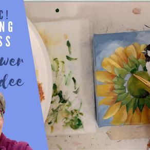 Mr. Sunshine Process Painting - Sunflower and Chickadee!