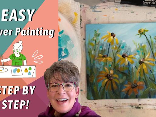 FUN EASY FLOWER PAINTING! Impressionistic Black Eyed Susans! By: Annie Troe