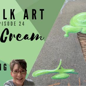 Chalk Your Walk! #24 - Ice Cream!