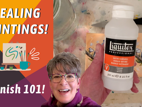 EASY How To VARNISH Artwork! By: Annie Troe
