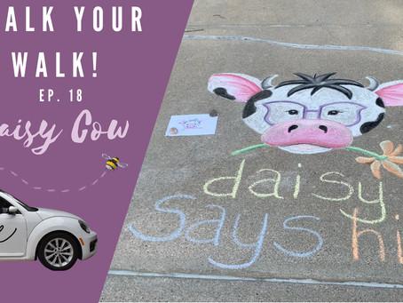 Chalk Your Walk! #18 - Daisy the Cow!