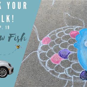 Chalk Your Walk! #19 - Rainbow Fish!