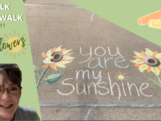 Chalk Your Walk! #11 - Sunflowers!