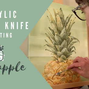 Pallet Knife Process Painting - Pineapple!