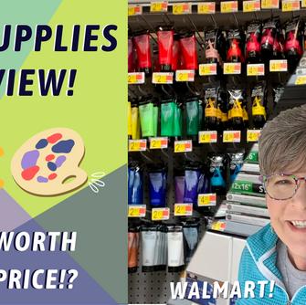 Checking Out Walmart Art Supplies By: Annie Troe