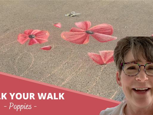 Chalk Your Walk! #6 - Poppies!