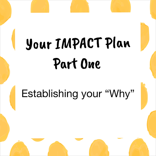 Impact Plan - Part One