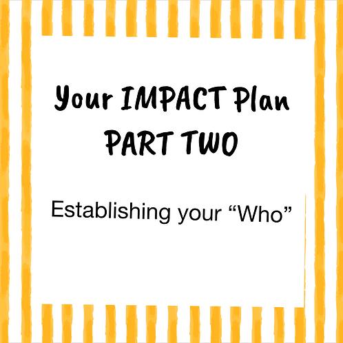 Impact Plan - Part Two