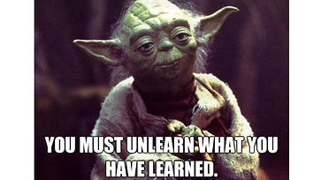 Unlearn to learn.jpg