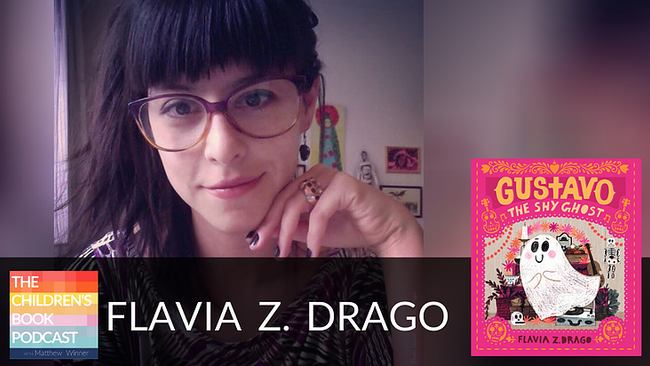 Flavia Z. Drago (The Children's Book Podcast #611)