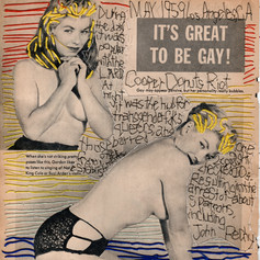 """Left panel from: """"Keep it gay, keep it bright, keep it live, keep it light. (Cooper Donuts Riot 1959)"""""""