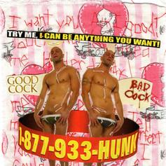 1-877-933-HUNK (I really hope you CALL AGAIN)